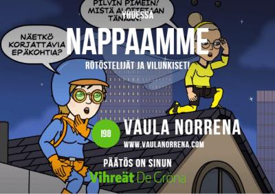 Vaula Norrena ja Siru Kauppinen 2017Bitstrips yhdessä nappaamme rötöstelijät