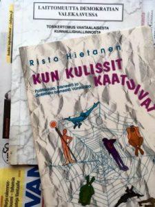 Risto Hietanen: Kun kulissit kaatuivat